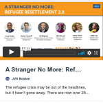 A Stranger No More: Refugee Resettlement 2.0